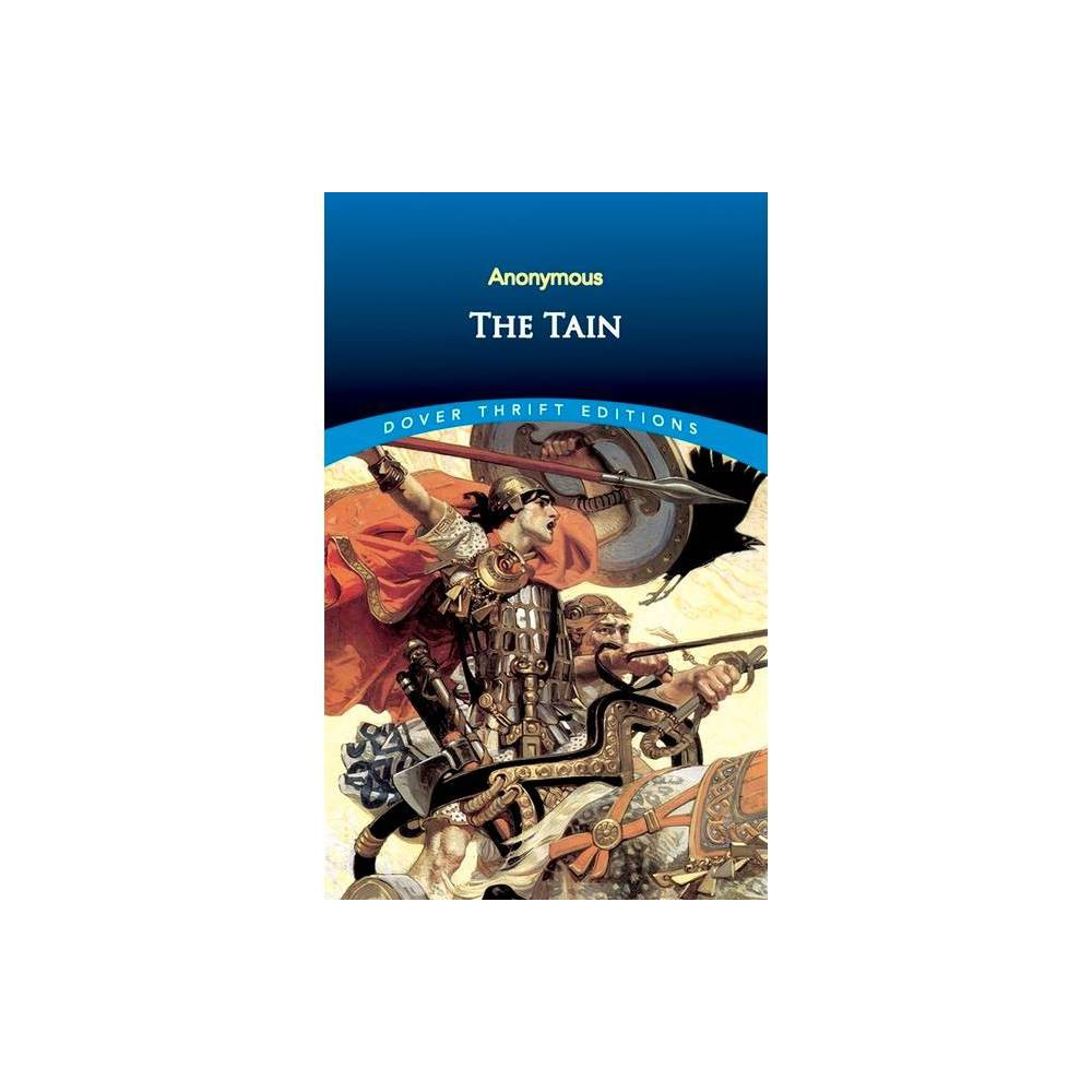 The Tain - (Dover Thrift Editions) (Paperback)