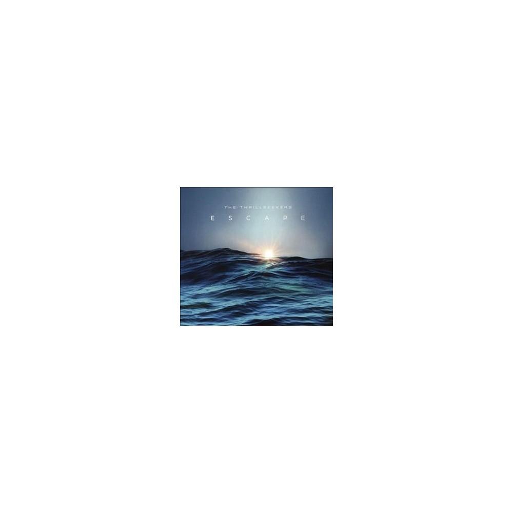 Thrillseekers - Escape (CD)