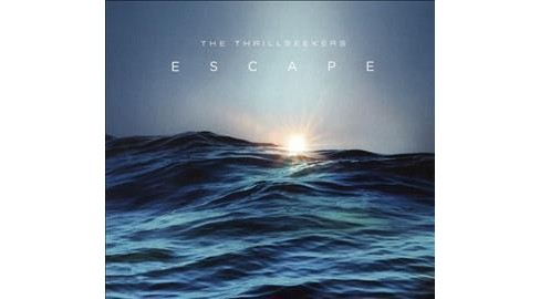 Thrillseekers - Escape (CD) - image 1 of 1