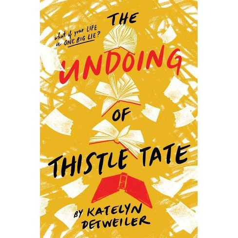 The Undoing of Thistle Tate - by  Katelyn Detweiler (Hardcover) - image 1 of 1