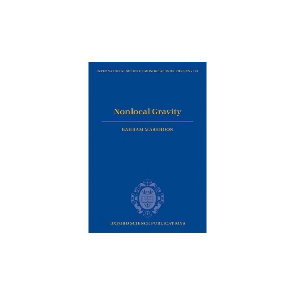Nonlocal Gravity (Hardcover) (Bahram Mashhoon)