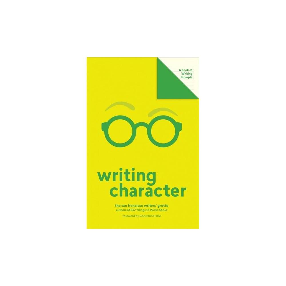 Writing Character - (Lit Starts) (Paperback)