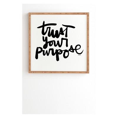 12 x12  Kal Barteski Trust Your Purpose Framed Wall Art Poster Print Black - Deny Designs