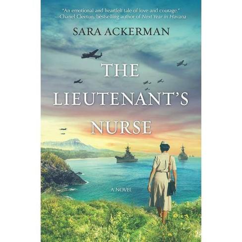Lieutenant's Nurse -  by Sara Ackerman (Paperback) - image 1 of 1