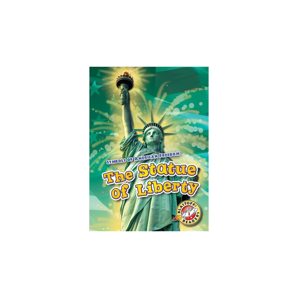 Statue of Liberty - by Mari Schuh (Paperback)