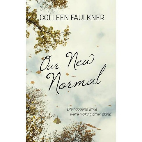 Our New Normal - Large Print by  Colleen Faulkner (Paperback) - image 1 of 1