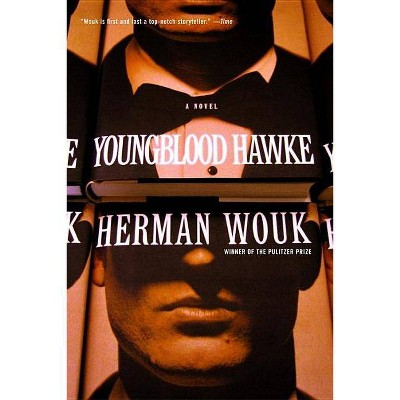 Youngblood Hawke - by  Herman Wouk (Paperback)