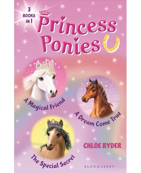 Princess Ponies Bind-Up : A Magical Friend / A Dream Come True / The Special Secret - Combined - image 1 of 1
