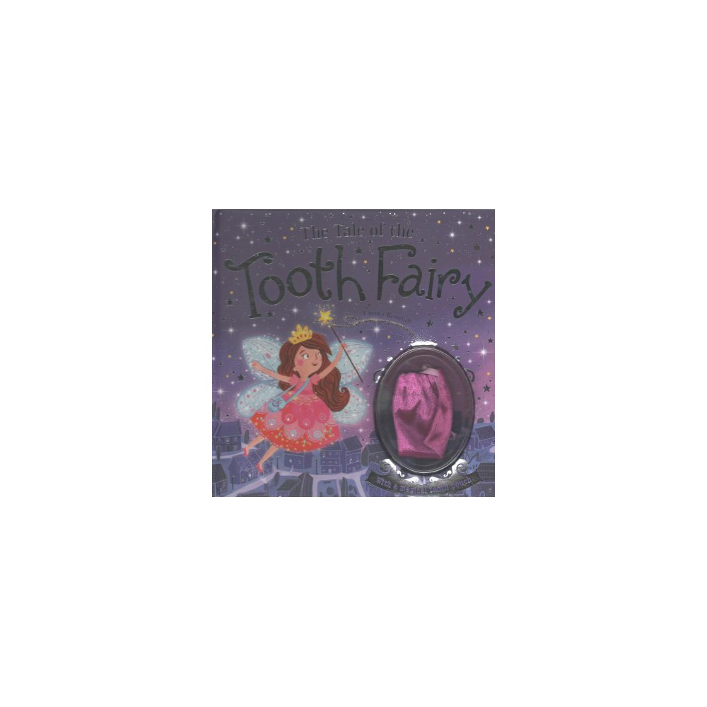 Tale of the Tooth Fairy : With a Magical Tooth Pouch (Hardcover)