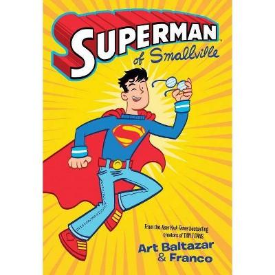 Superman of Smallville - by  Franco Aureliani (Paperback)
