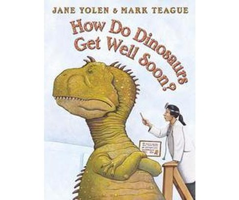 How Do Dinosaurs Get Well Soon? (School And Library) (Jane Yolen) - image 1 of 1