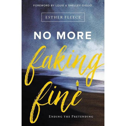 No More Faking Fine - by  Esther Fleece Allen (Paperback) - image 1 of 1