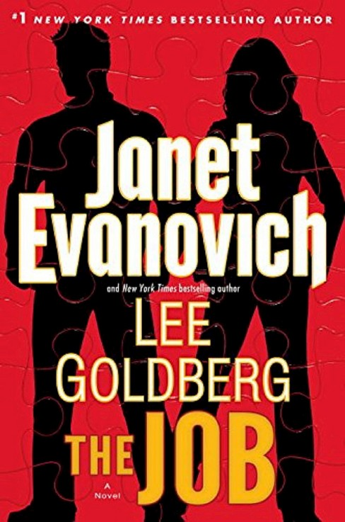The Job by Janet Evanovich, Goldberg Lee (Hardcover) by Janet Evanovich - image 1 of 1
