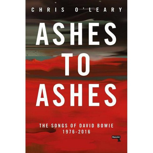 Ashes to Ashes - Annotated by  Chris O'Leary (Paperback) - image 1 of 1