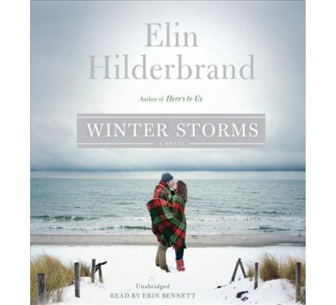 Winter Storms -  Unabridged (Winter Street Trilogy) by Elin Hilderbrand (CD/Spoken Word) - image 1 of 1