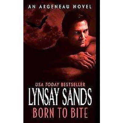 Born To Bite Paperback By Lynsay Sands Target
