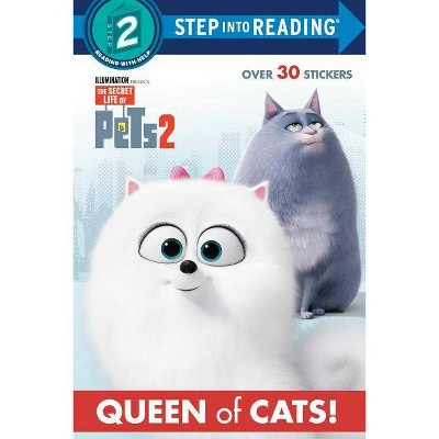 Queen of Cats (the Secret Life of Pets 2) - (Step Into Reading) (Paperback)