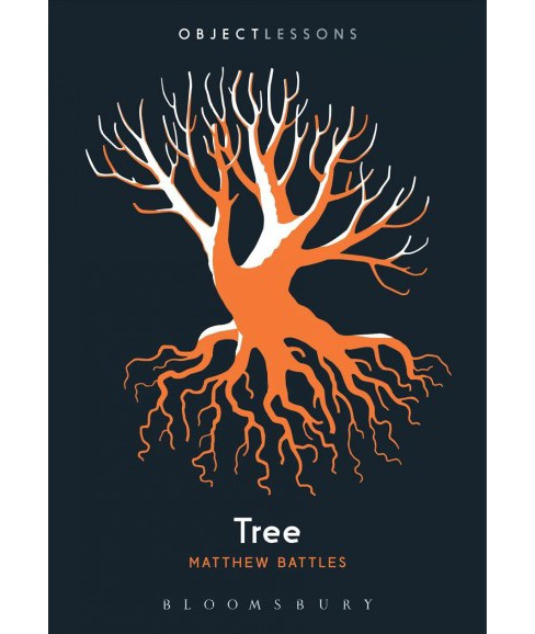 Tree (Paperback) (Matthew Battles) - image 1 of 1