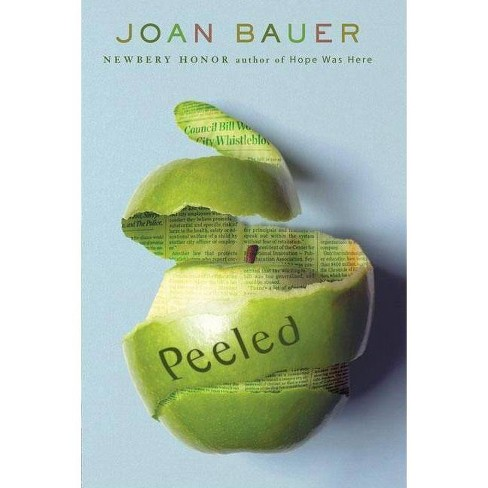 Peeled - by  Joan Bauer (Paperback) - image 1 of 1