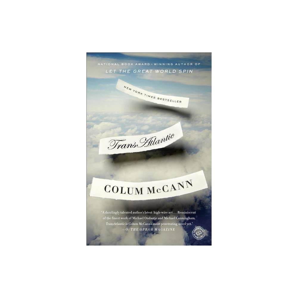 Transatlantic By Colum Mccann Paperback