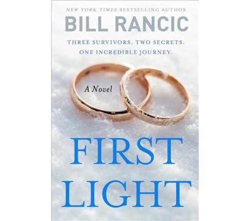 First Light (Reprint) (Paperback) (Bill Rancic) - image 1 of 1