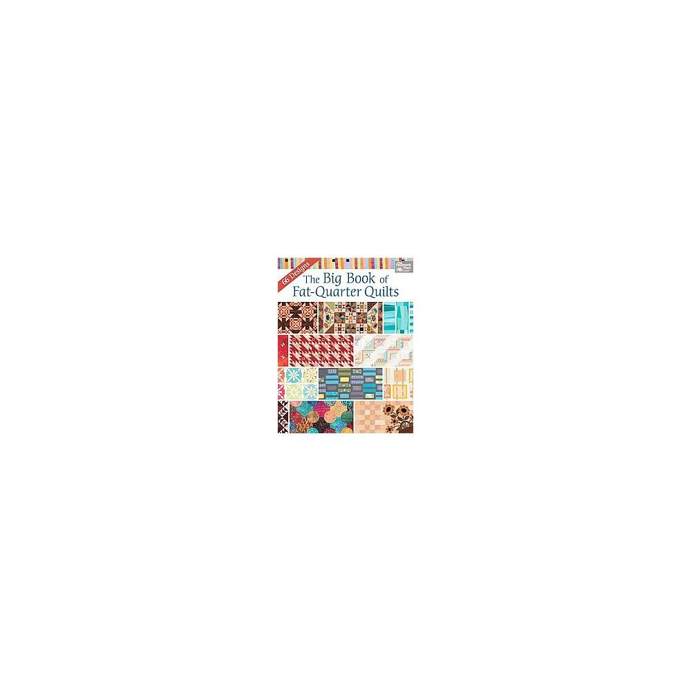 Big Book of Fat-Quarter Quilts (Paperback)