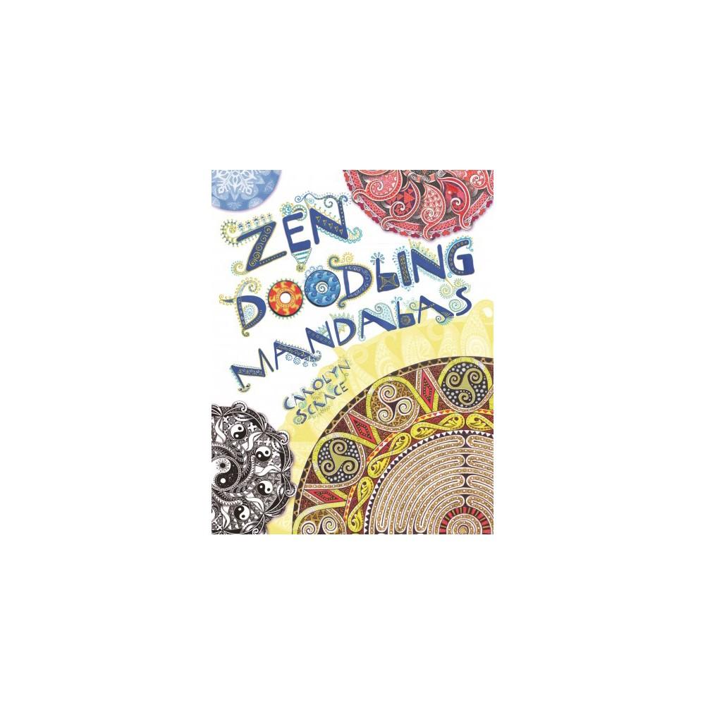 Zen Doodling Mandalas (Paperback)