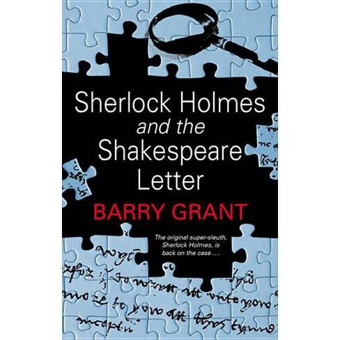 Sherlock Holmes and the Shakespeare Letter - (Sherlock Holmes Mystery) by  Barry Grant (Hardcover) - image 1 of 1