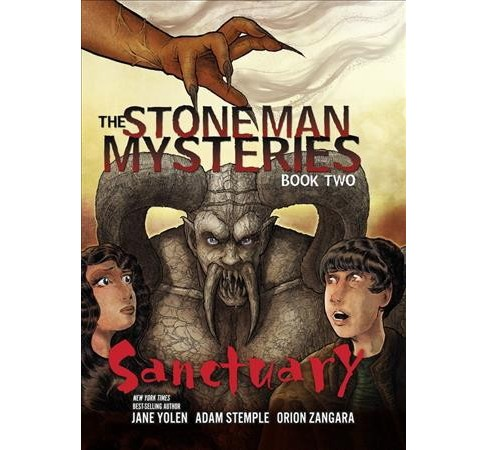 Sanctuary -  Reprint (The Stone Man Mysteries) by Jane Yolen & Adam Stemple (Paperback) - image 1 of 1