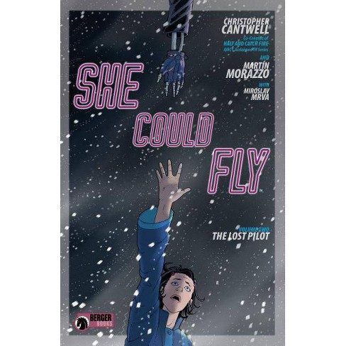 She Could Fly Volume 2: The Lost Pilot - by  Christopher Cantwell (Paperback) - image 1 of 1