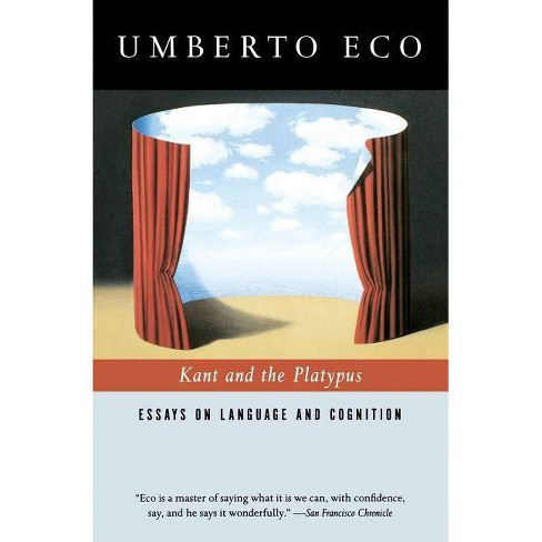 Kant and the Platypus - by  Umberto Eco (Paperback) - image 1 of 1