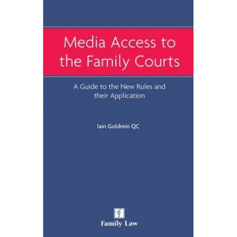 Media Access to the Family Courts - by  Iain Goldrein (Paperback) - image 1 of 1