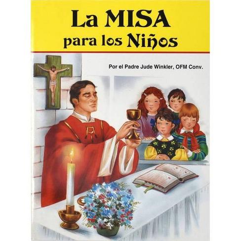 La Misa Para Los Ninos - by  Jude Winkler (Paperback) - image 1 of 1