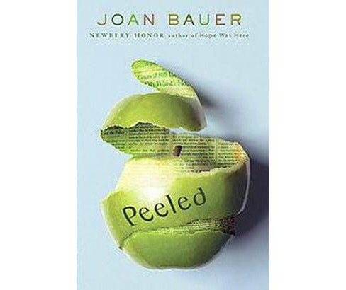 Peeled (Reprint) (Paperback) (Joan Bauer) - image 1 of 1