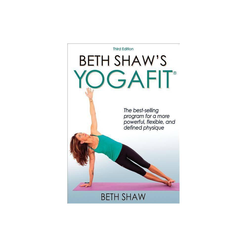 Beth Shaw S Yogafit 3rd Edition Paperback