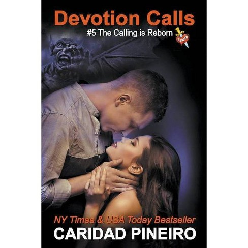 Devotion Calls - by  Caridad Pineiro (Paperback) - image 1 of 1