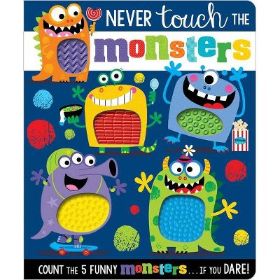Never Touch the Monsters (Board Book)