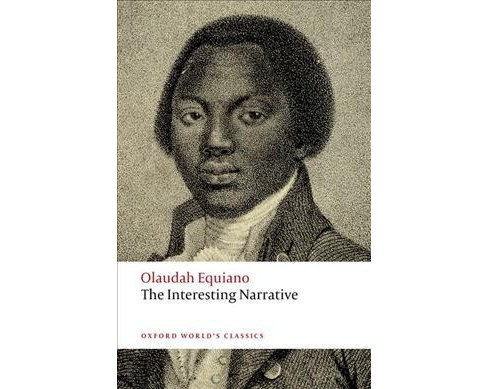 Interesting Narrative -  (Oxford World's Classics) by Olaudah Equiano (Paperback) - image 1 of 1