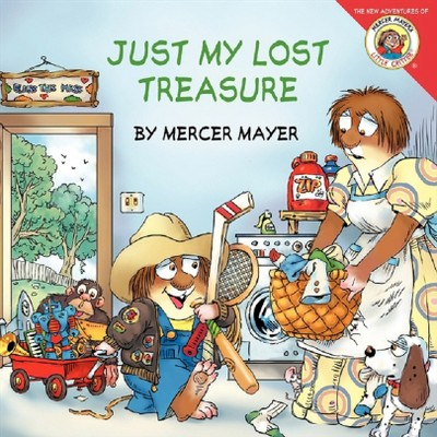Little Critter: Just My Lost Treasure (Paperback)by Mercer Mayer