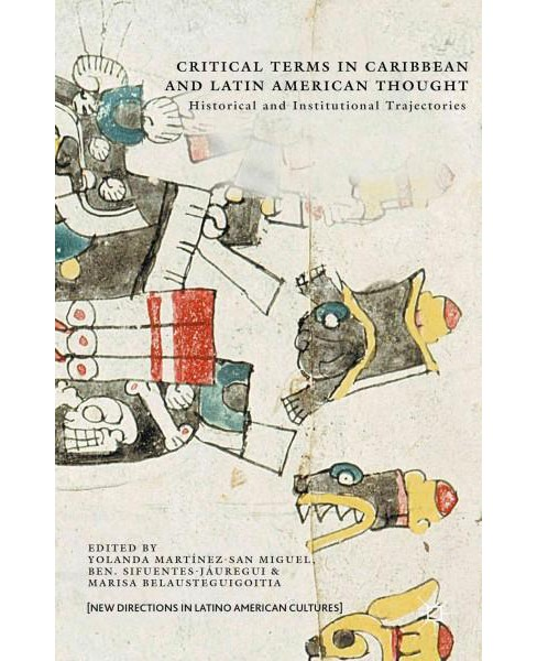 Critical Terms in Caribbean and Latin American Thought : Historical and Institutional Trajectories - image 1 of 1