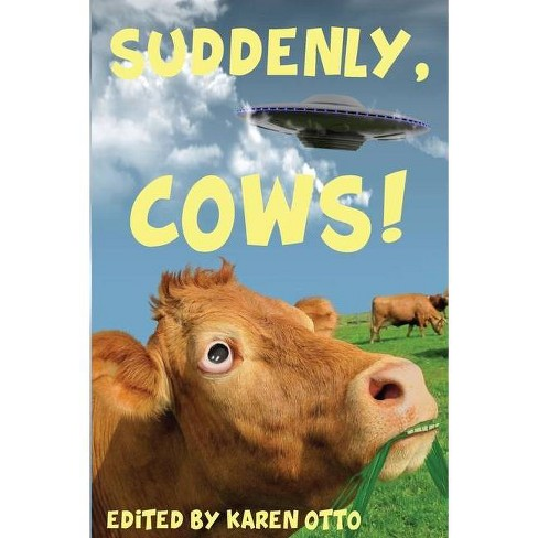 Suddenly, Cows! - (Paperback) - image 1 of 1