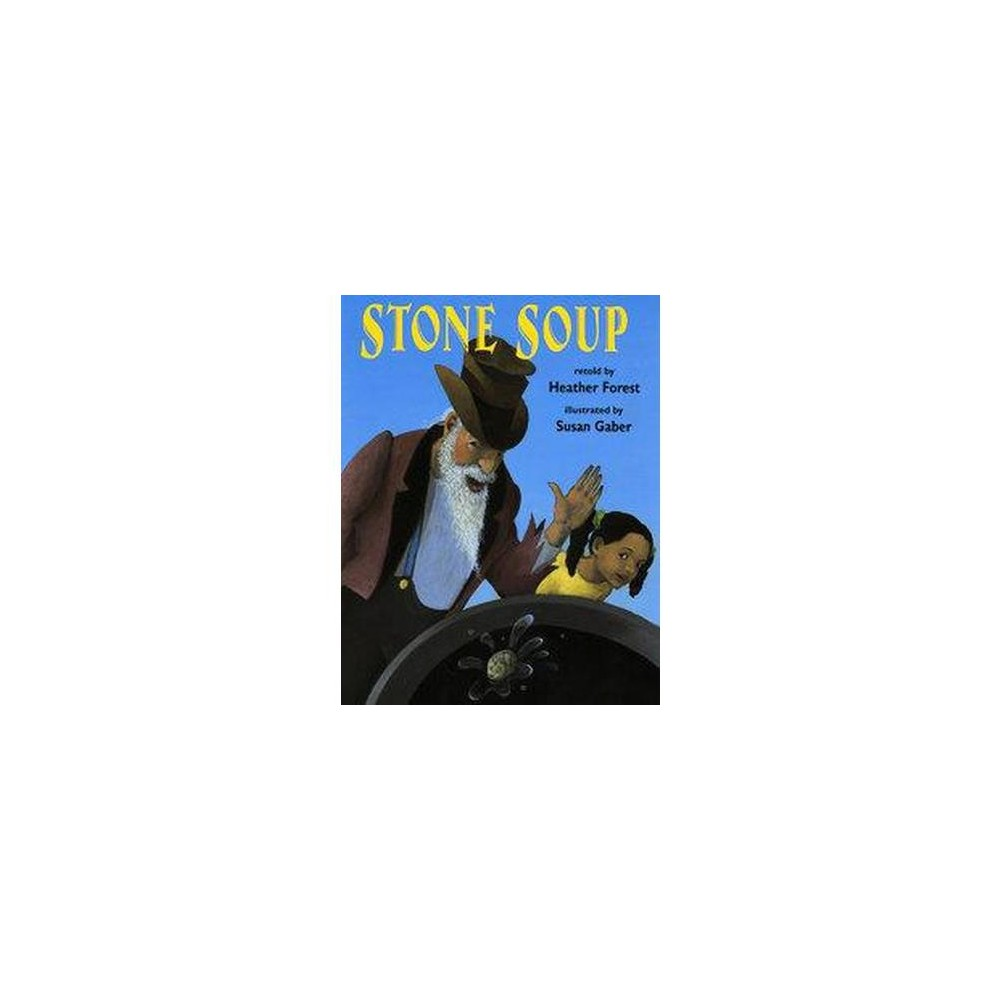 Stone Soup (Paperback) (Heather Forest)
