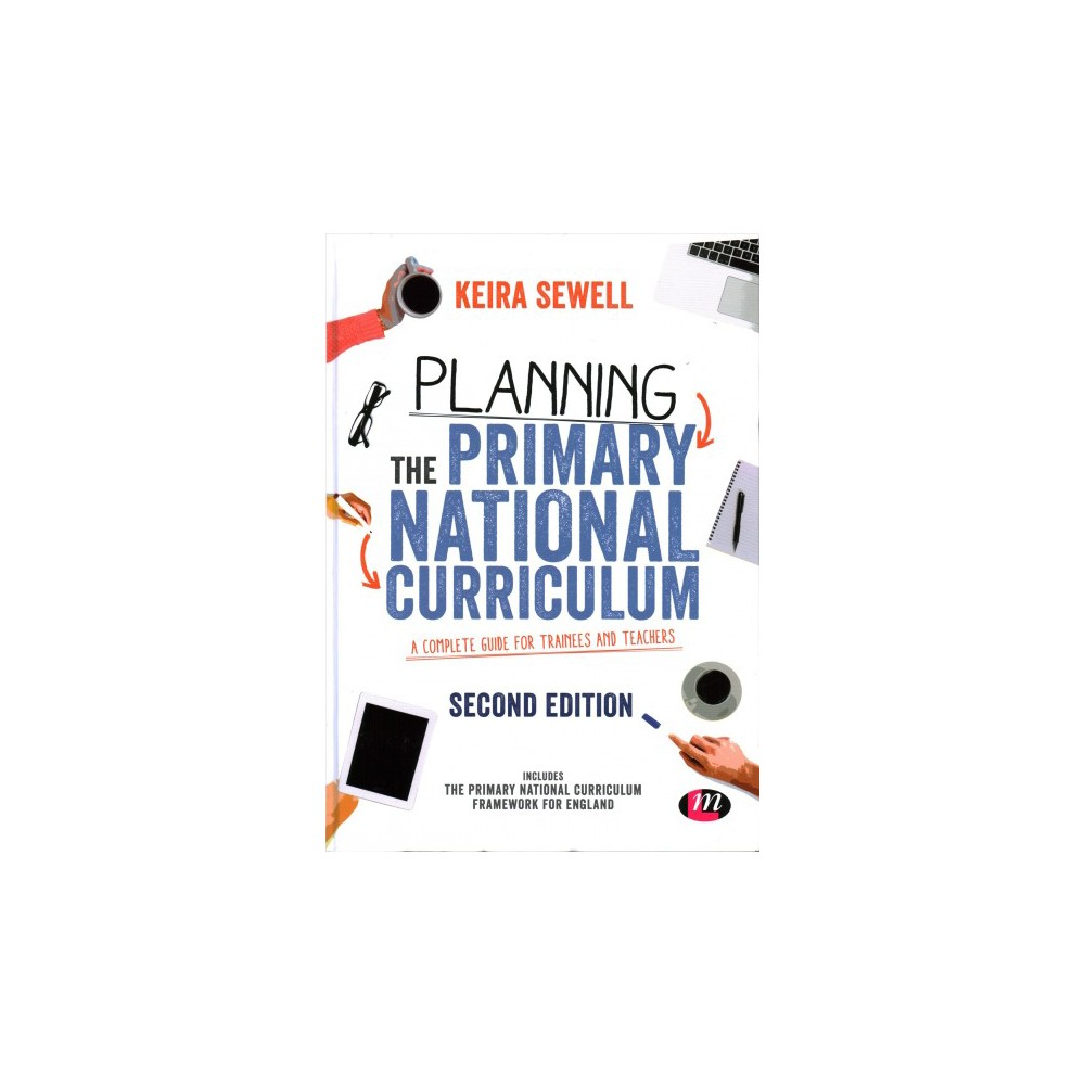 Planning the Primary National Curriculum : A Complete Guide for Trainees and Teachers - 2 Rev Upd