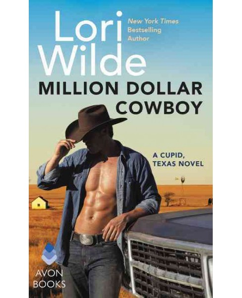 Million Dollar Cowboy -  (Cupid, Texas) by Lori Wilde (Hardcover) - image 1 of 1