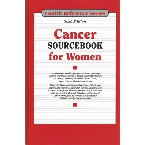 Cancer Sourcebook for Women -  (Cancer Sourcebook for Women) (Hardcover) - image 1 of 1