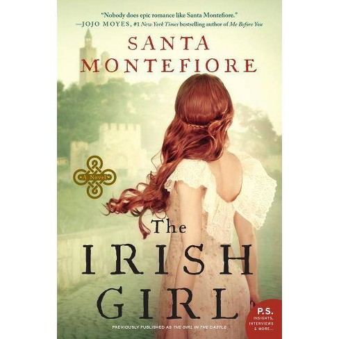 The Irish Girl - (Deverill Chronicles) by  Santa Montefiore (Paperback) - image 1 of 1