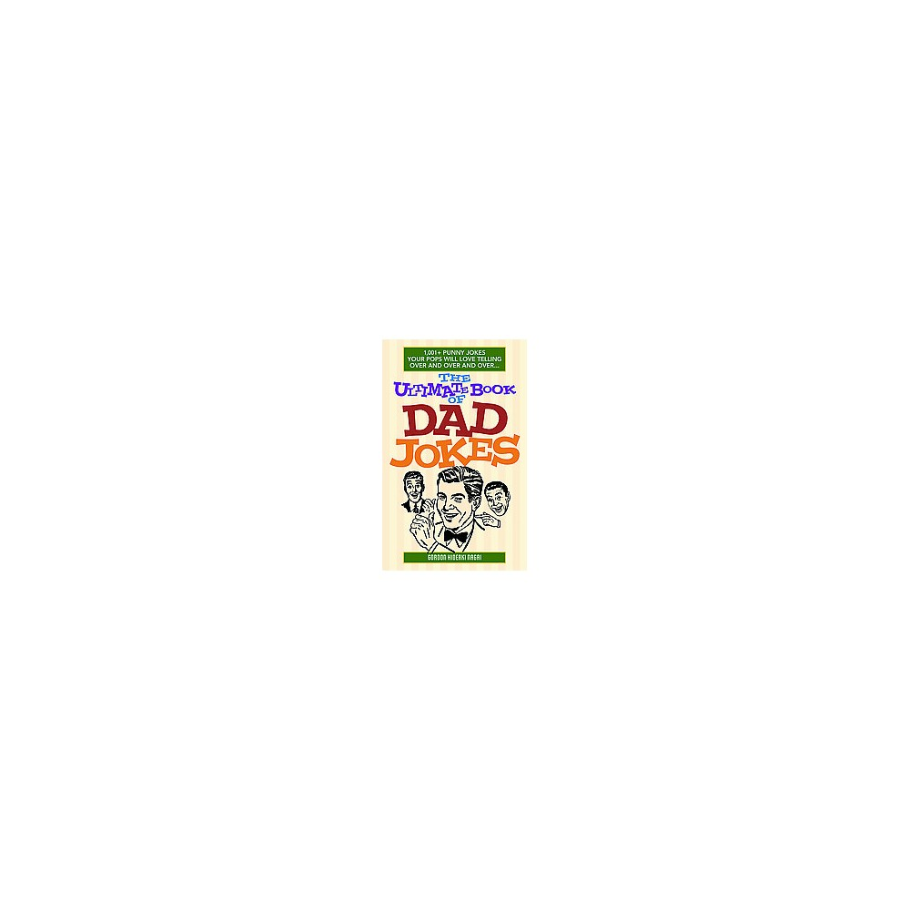 The Ultimate Book of Dad Jokes (Paperback)