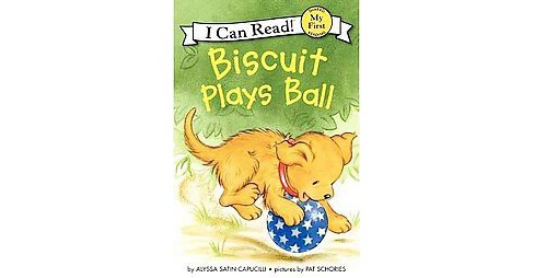 Biscuit Plays Ball ( Biscuit My First I Can Read) (Paperback) by Alyssa Satin Capucilli - image 1 of 1