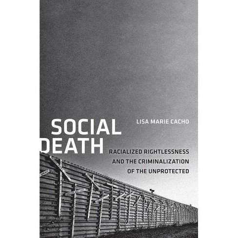 Social Death - (Nation of Nations) by  Lisa Marie Cacho (Paperback) - image 1 of 1