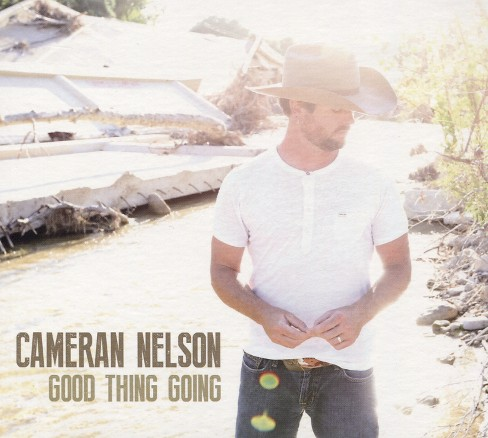 Cameran nelson - Good thing going (CD) - image 1 of 1